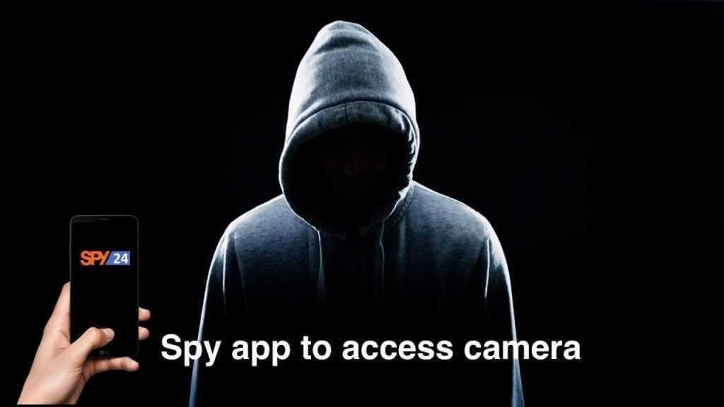 Spy app to access camera